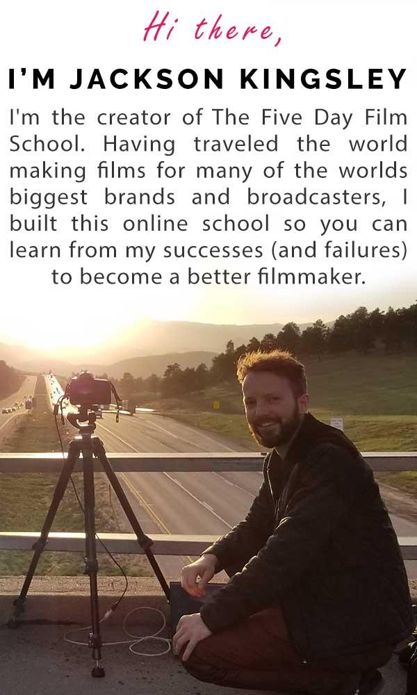 Jackson KIngsley Filmmaker